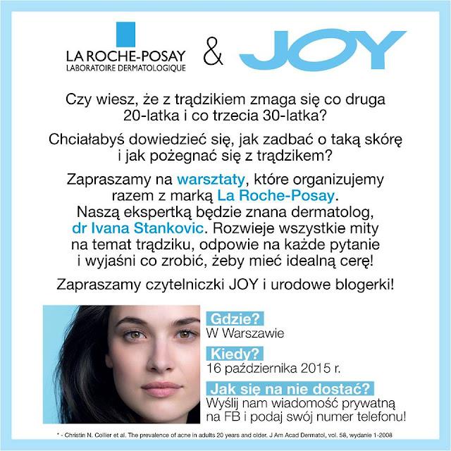 Powiedz NIE trądzikowi - warsztaty z marką La Roche-Posay i magazynem Joy