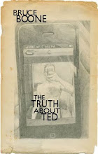 Bruce Boone &#39;The Truth About Ted&#39;