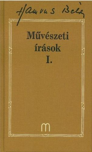 Hamvas Béla, tanulmány, Weiner Sennyey Tibor, Lukács György, a Lukács-Hamvas vita, Forradalom a művészetben, művészet, Művészeti írások I., életműsorozat,