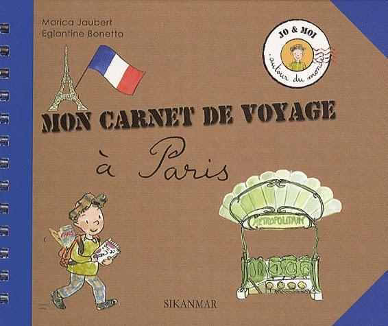 Librairie libellune mon carnet de voyage pour les enfants for Carnet de voyage paris