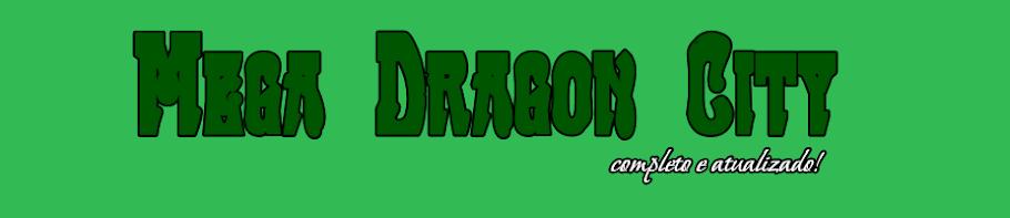 Mega Dragon City - Novidades e diversão do melhor jogo do Facebook.