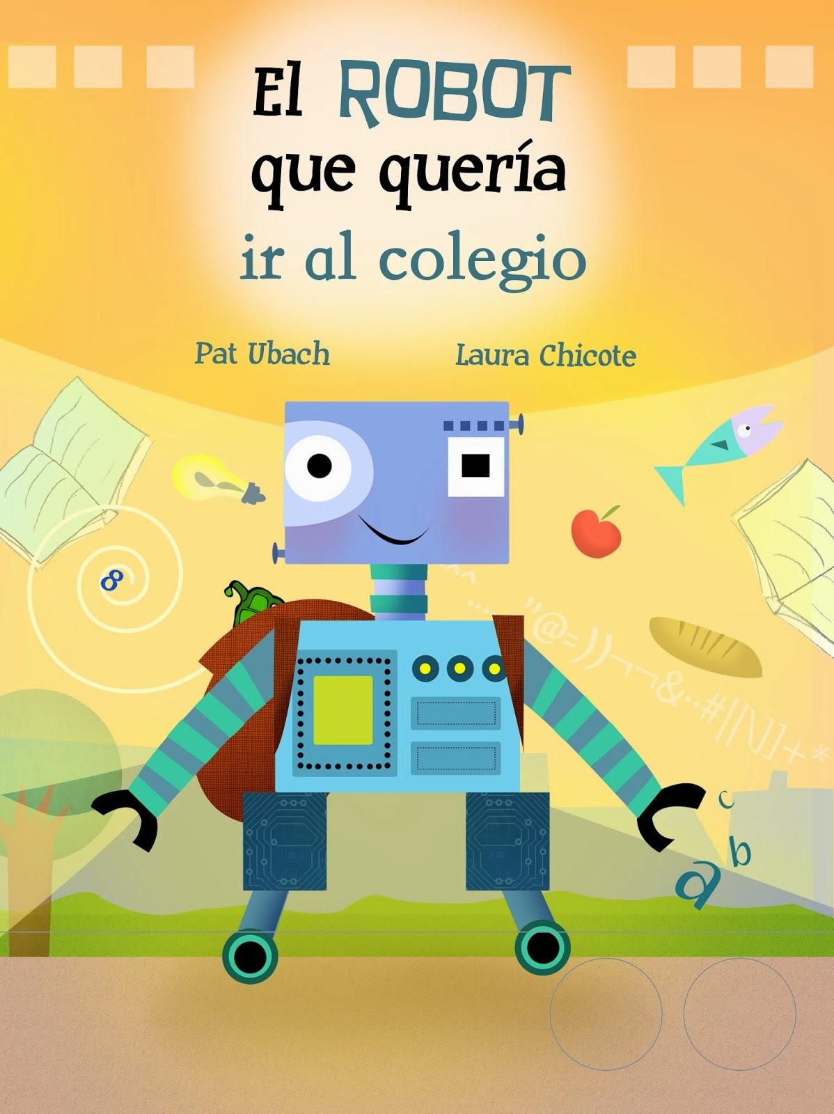 El robot que quería ir al colegio