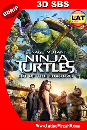 Tortugas Ninja 2: Fuera de las Sombras (2016) Latino HD 3D SBS BDRIP 1080P ()