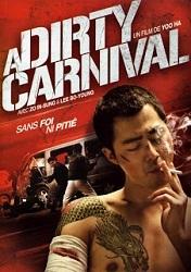 Gác Kiếm Giang Hồ - A Dirty Carnival