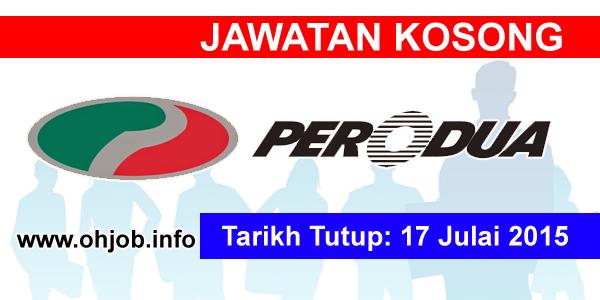 Jawatan Kerja Kosong Perusahaan Otomobil Kedua (PERODUA) logo www.ohjob.info julai 2015