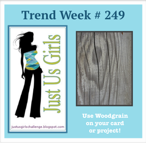 http://justusgirlschallenge.blogspot.com/2014/07/challenge-249-trend-woodgrain.html