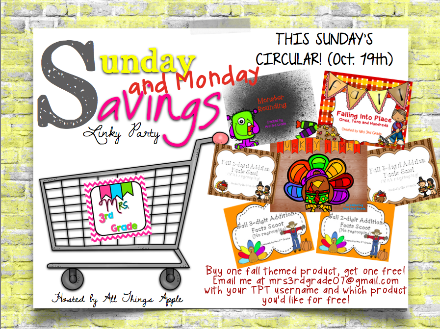 Sunday and MONDAY savings by Mrs 3rd Grade for October 19