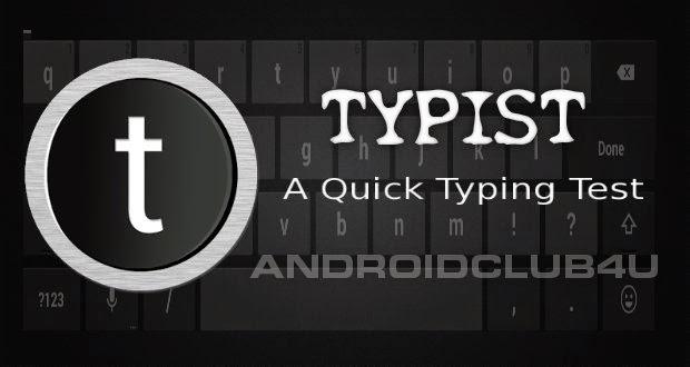 Typist : A Quick Typing Test v1.2 Apk App Download