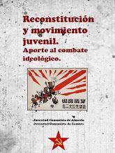 Reconstitución y movimiento juvenil. Aporte al combate ideológico