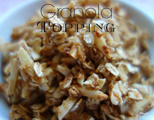 Easy Granola Topping from Blissful Roots