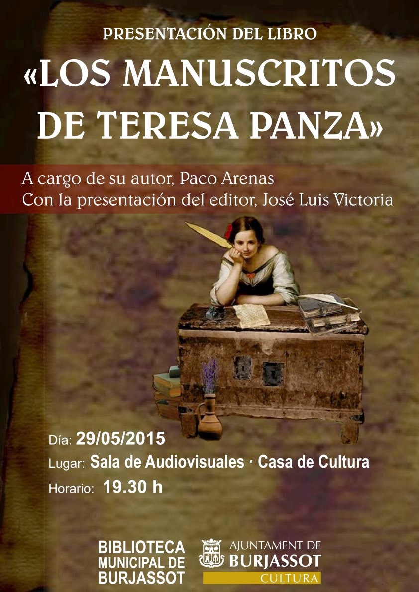 PRESENTACIÓNLOS MANUSCRITOS DE TERESA PANZA-CASA DE LA CULTURA DE BURJASSOT- 29 DE MAYO 19:3OH