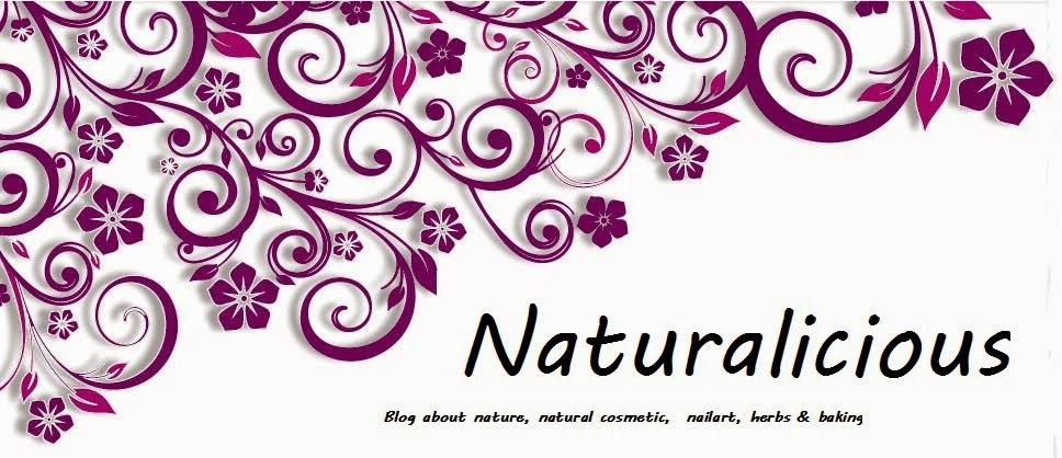 ●Naturalicious●