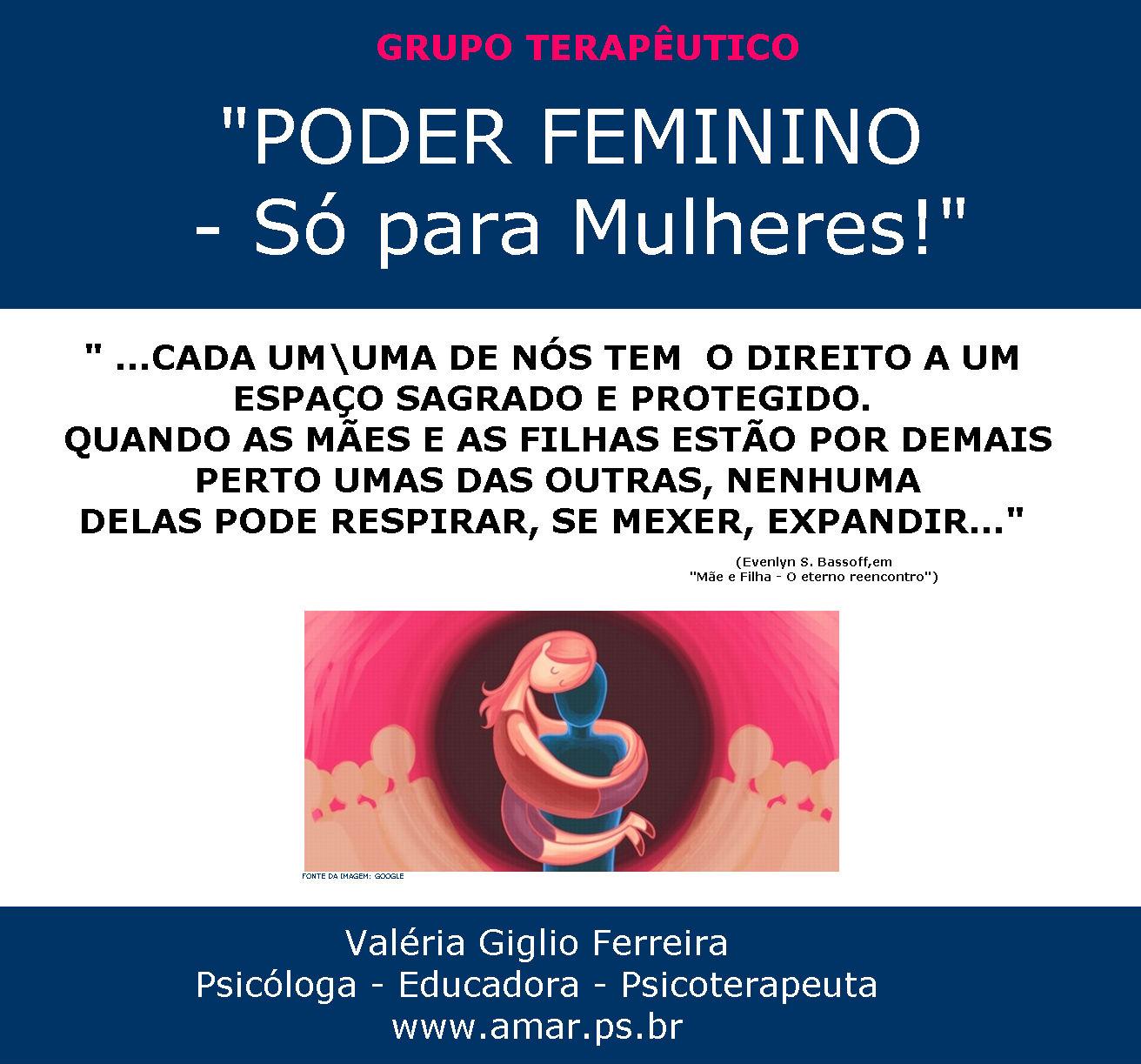 GRUPO TERAPÊUTICO - PODER FEMININO - Só para Mulheres!