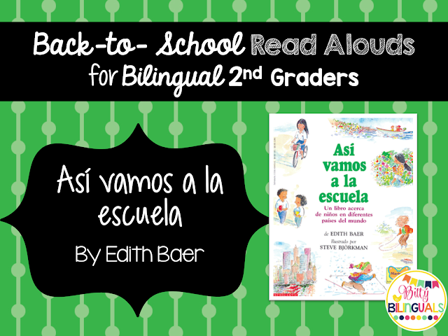 Bitty Bilinguals - Back-to-School Read Alouds for Bilingual 2nd Graders