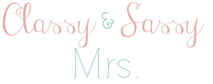 Classy & Sassy Mrs.
