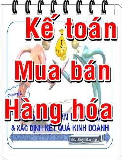 Kế toán Mua bán Hàng hóa - Xác định KQ Kinh doanh