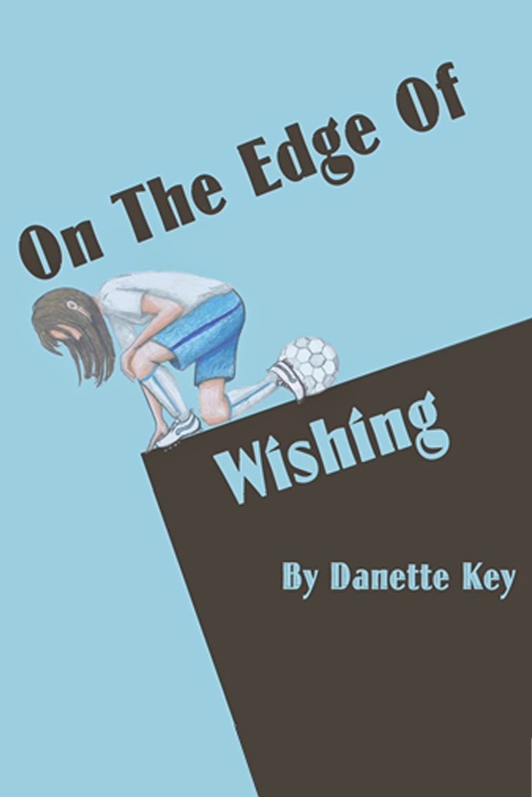 On The Edge of Wishing
