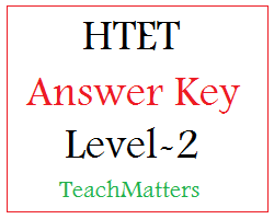 image : HTET Answer Key Level-2 @ TeachMatters