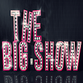 THE BIG SHOW