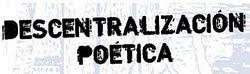 Descentralización Poética