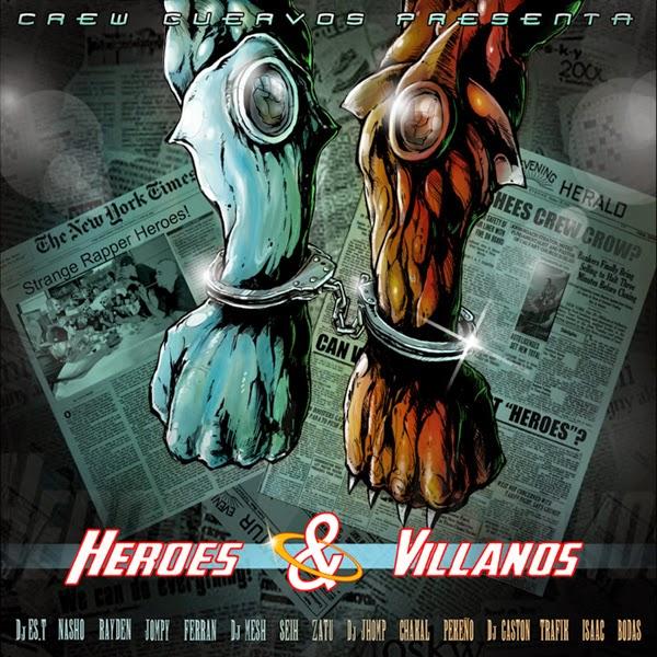 Crew Cuervos - Héroes & Villanos [2012]