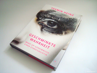 Yasmin Heinz - Geschminkte Wahrheit