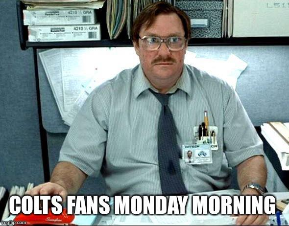 colts fans monday morning