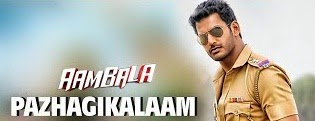 Pazhagikalam – Aambala | Full Video Song HD | Vishal, Hansika | Hiphop Tamizha