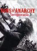 Sons of anarchyTemporada 3