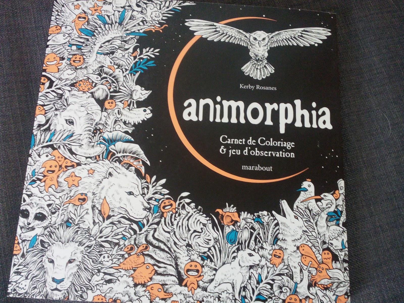 Chronique coloriage anti stress Animorphia Carnet de Coloriage & jeu d observation ♥ ♥ ♥