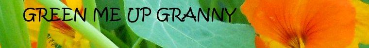 Green Me Up Granny