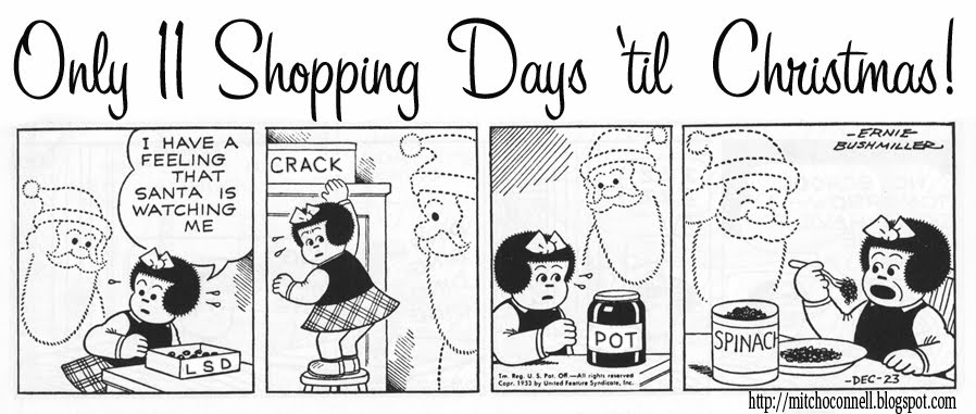 Mitch O'Connell: Only 11 Shopping Days 'till Christmas!