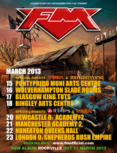 FM March 2013 tour dates with Speical Guests It Bites, Vega and Serpentine