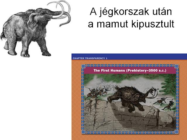 a jégkorszak után a mamut kipusztult