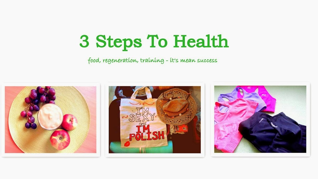 3 Steps To Health