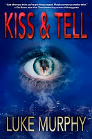 http://www.amazon.com/Kiss-Tell-Luke-Murphy-ebook/dp/B0104ZI59I/ref=sr_1_4?s=books&ie=UTF8&qid=1438890111&sr=1-4&keywords=kiss+%26+tell