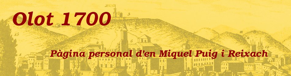 Olot 1700 - El blog d'història d'en Miquel Puig i Reixach