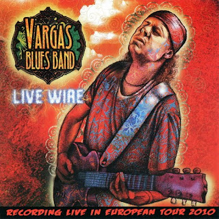 Vargas Blues Band - Live Wire 2011