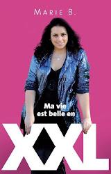 Commandez ma Vie est Belle en XXL!