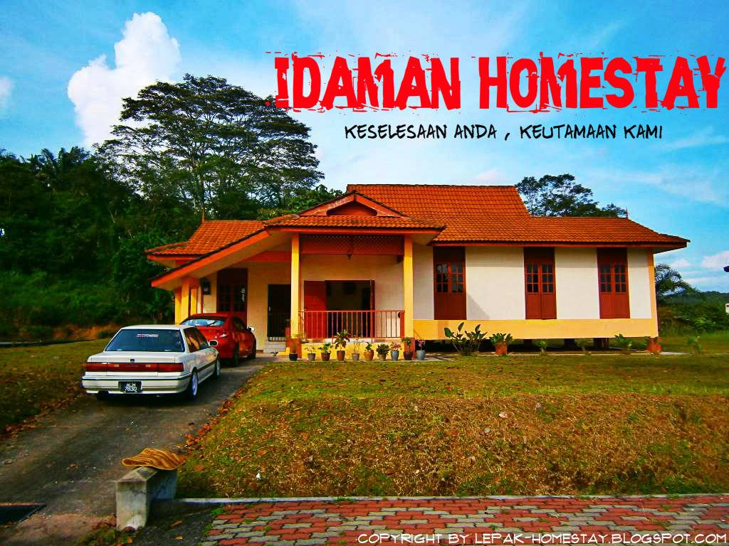 SELAMAT DATANG ke IDAMAN HOMESTAY ,