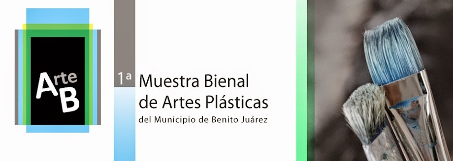 1a Muestra bienal de Artes Plásticas   del Municipio de Benito Juárez