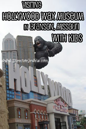 Hollywood Wax Museum: Tips for Visiting Branson, Missouri with Young Kids