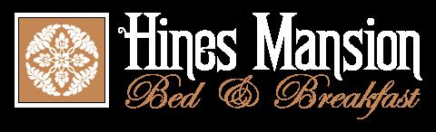 Hines Mansion Bed & Breakfast Blog