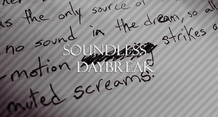 Soundless Daybreak