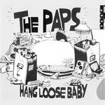 The Paps - Hang Loose Baby