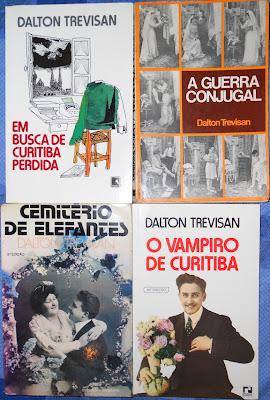 Dalton Trevisan, A Guerra Conjugal, Cemitério de Elefantes, Em Busca de Curitiba Perdida, O Vampiro de Curitiba