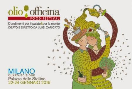 Olio Officina Food Festival 2015 dal 22 al 24 Gennaio  Milano