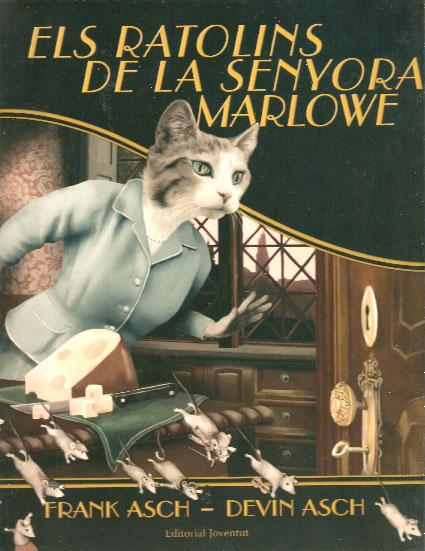 Bibloca els gats de la senyora marlow de frank asch il lustrat per devin asch - La casa dels ratolins ...