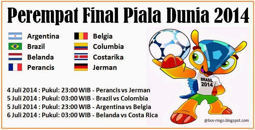 Inilah Jadwal Perempat Final Piala Dunia 2014 Brazil