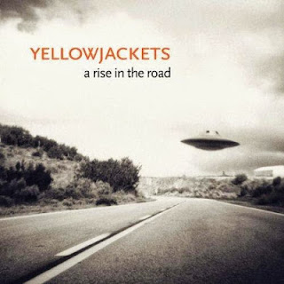 Yellowjackets – A Rise In The Road (2013)